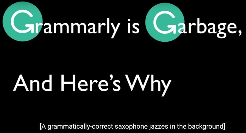 Rant about Grammarly