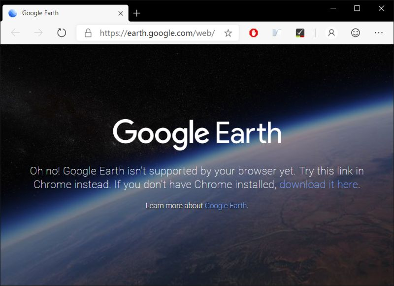 Showing Google Earth not running in the new Edge browser yet